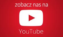 Zobacz nas na Youtube